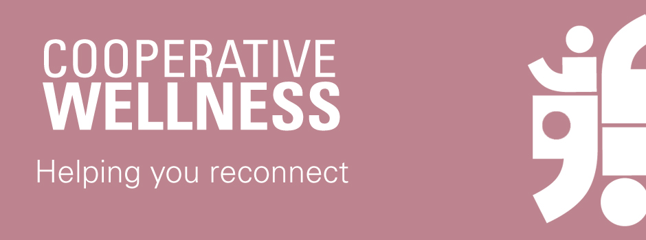 Cooperative Wellness Helping You Reconnect